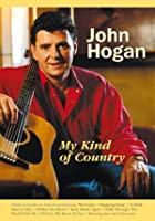 John Hogan - My Kind Of Country