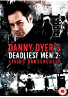 Danny Dyer's Deadliest Men - Series 2