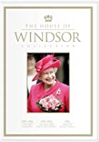 The House Of Windsor - A Royal Dynasty