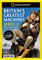 Britain's Greatest Machines - Series 2