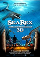 Sea Rex - Journey To A Prehistoric World