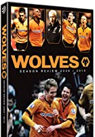 Wolves - Season Review 2009/2010