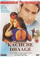Kachche Dhaage
