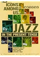 Icons Among Us - Jazz In The Present Tense