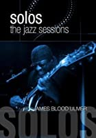 Jazz Sessions - James Blood Ulmer