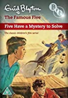 Enid Blyton's The Famous Five - Five Have A Mystery To Solve