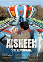 Aisheen - Still Alive in Gaza