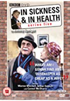 In Sickness And In Health - Series 5