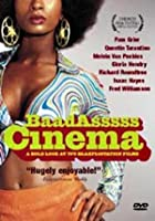 Baad Asssss Cinema - A Bold Look At 70's Blaxploitation Films