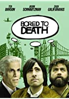 Bored to Death - Series 1