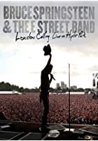 Bruce Springsteen And The E Street Band - London Calling - Live In Hyde Park