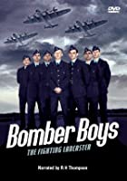 Bomber Boys - The Flying Lancaster