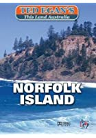 This Land Australia With Ted Egan - Norfolk Island