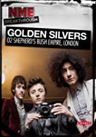 NME Breakthrough - Golden Silvers