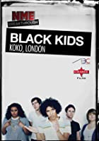 NME Breakthrough - Black Kids
