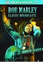 Bob Marley - Classic Broadcasts - Legend