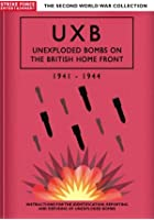 UXB - Unexploded Bombs