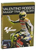 Valentino Rossi - Moto GP Trail Of Glory