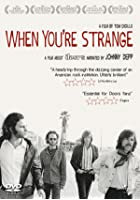 When You&#39;re Strange - A Film About The Doors