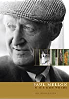 Paul Mellon - In His Own Words