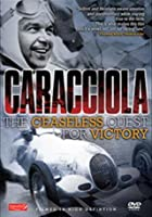 Caracciola - The Ceaseless Quest For Victory