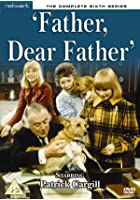 Father Dear Father - Series 6 - Complete