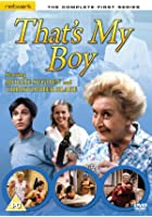 That's My Boy - Series 1 - Complete