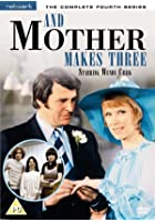 And Mother Makes Three - Series 4 - Complete