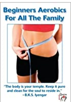 Beginner's Aerobics For All The Family