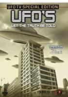 UFOs - The Truth Be Told