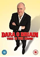 Dara O'Briain - This Is The Show - Live 2010