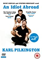 Karl Pilkington&#39;s An Idiot Abroad