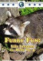Furry Fun Life Lessons For Kids Vol.3