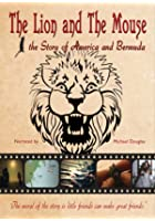 Lion And The Mouse - The Story Of America And Bermuda