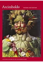 Arcimboldo, 1526-1593 - Nature and Fantasy