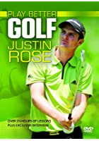 Play Better Golf With Justin Rose - Collection