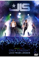 JLS - Only Tonight - Live In London