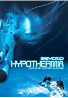 Beyond Hypothermia