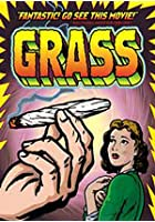 Grass - The History of Marijuana