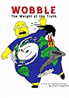 Wobble - The Weight of the Truth