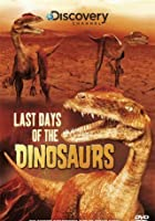 Last Day Of The Dinosaur