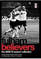 Fulham Believers Greatest Ever Season 09/10
