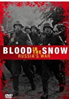 Russia's War - Blood Upon The Snow