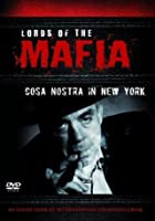Lords Of The Mafia - The Cosa Nostra In New York
