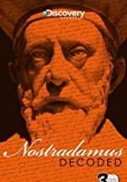 Nostradamus Decoded
