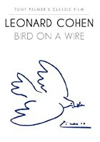 Leonard Cohen - Bird On A Wire - Live