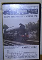 Trains Remembered - Vol. 1