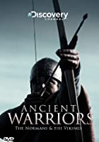 Ancient Warriors - The Normans And The Vikings