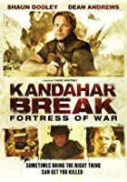Kandahar Break - Fortress of War