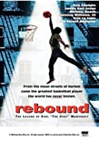 Rebound - The Legend of Earl 'The Goat' Manigault